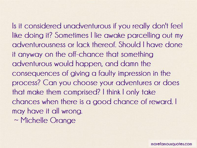Michelle Orange Quotes Pictures 4