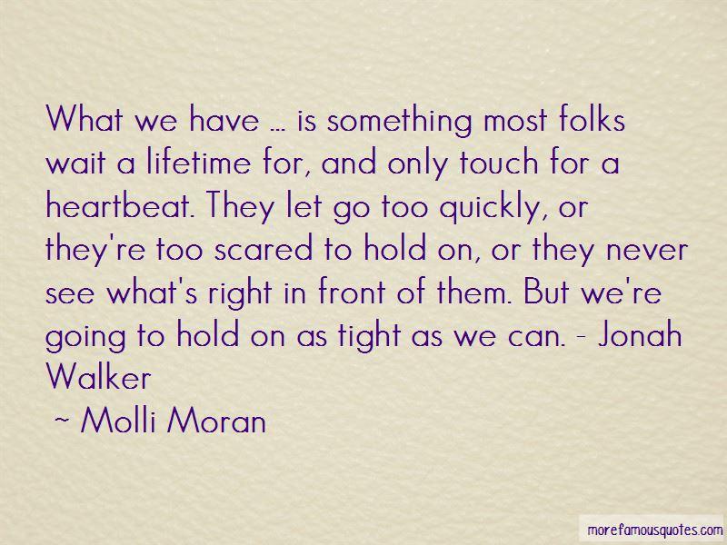 Molli Moran Quotes
