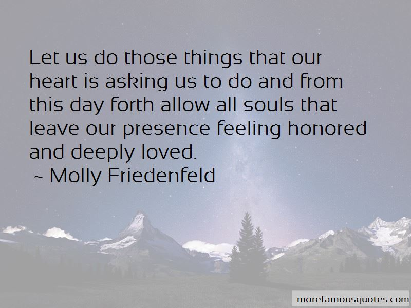 Molly Friedenfeld Quotes