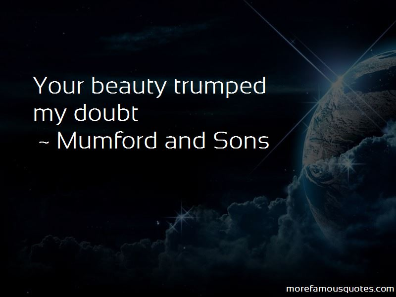 Mumford And Sons Quotes