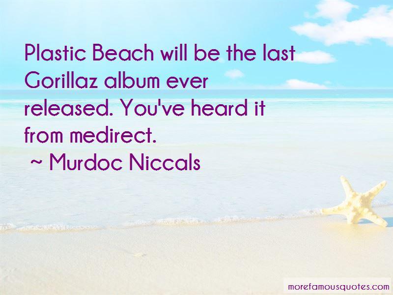 Murdoc Niccals Quotes Pictures 3