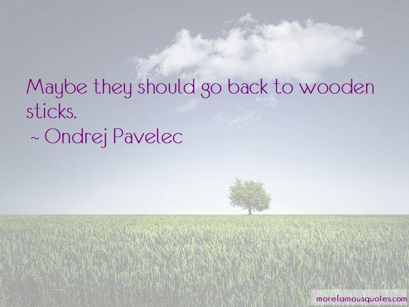 Ondrej Pavelec Quotes