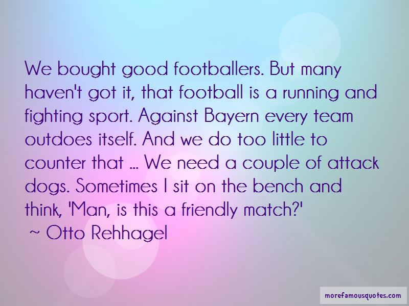 Otto Rehhagel Quotes Pictures 3