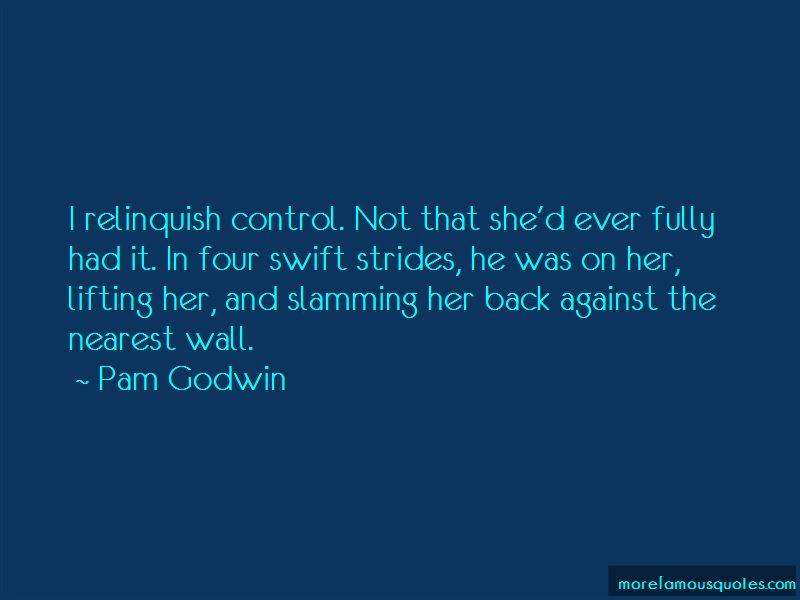 Pam Godwin Quotes