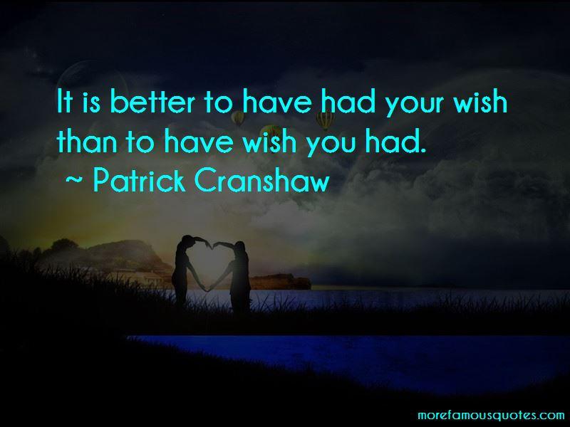 Patrick Cranshaw Quotes