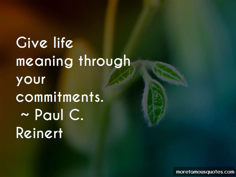 Paul C. Reinert Quotes