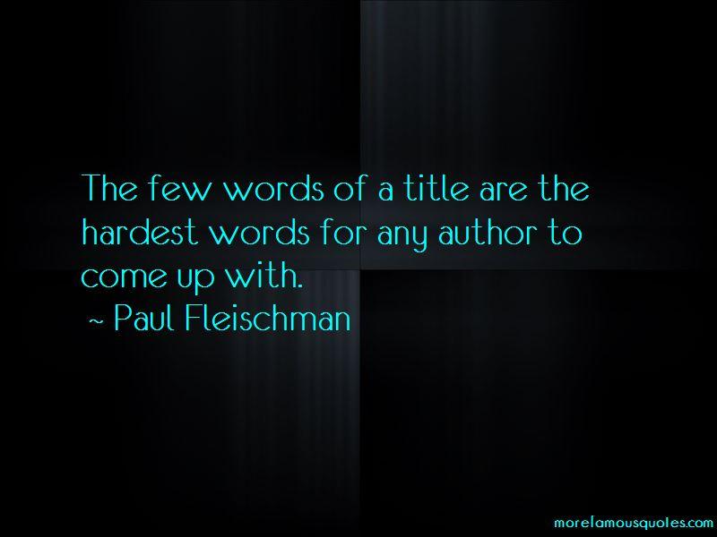 Paul Fleischman Quotes Pictures 2