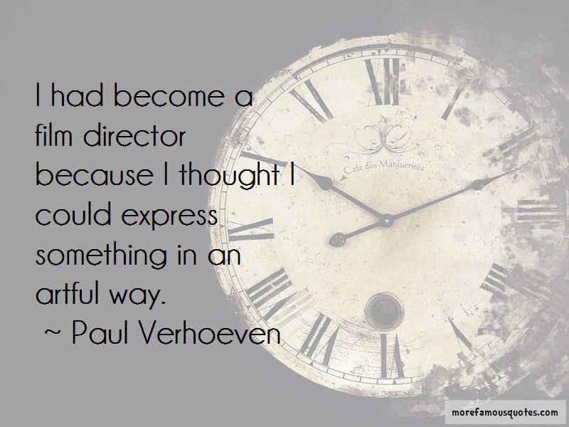 Paul Verhoeven Quotes Pictures 2