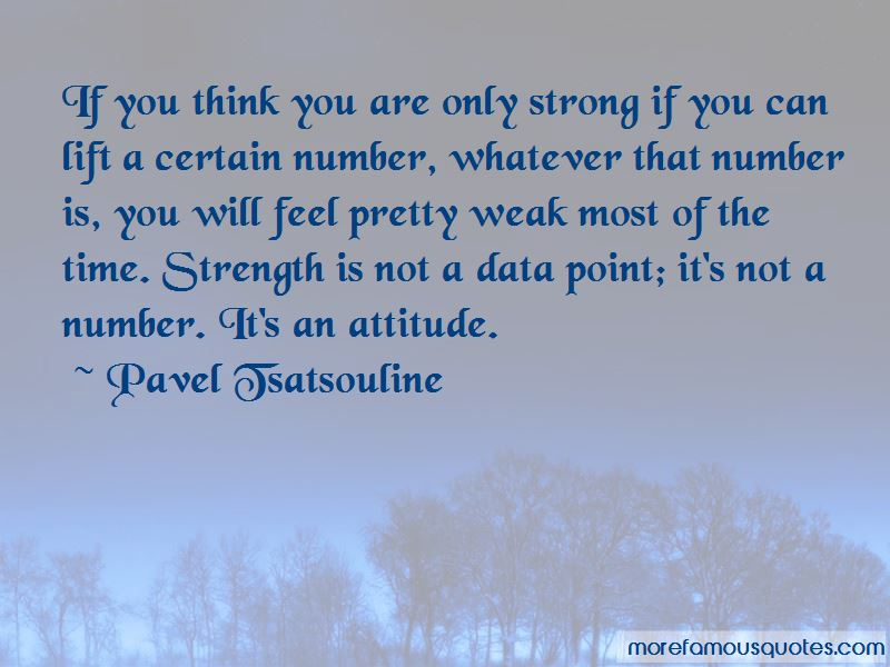 Pavel Tsatsouline Quotes Pictures 2
