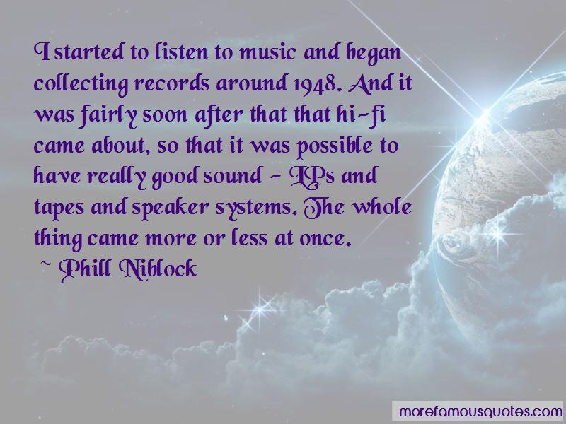 Phill Niblock Quotes