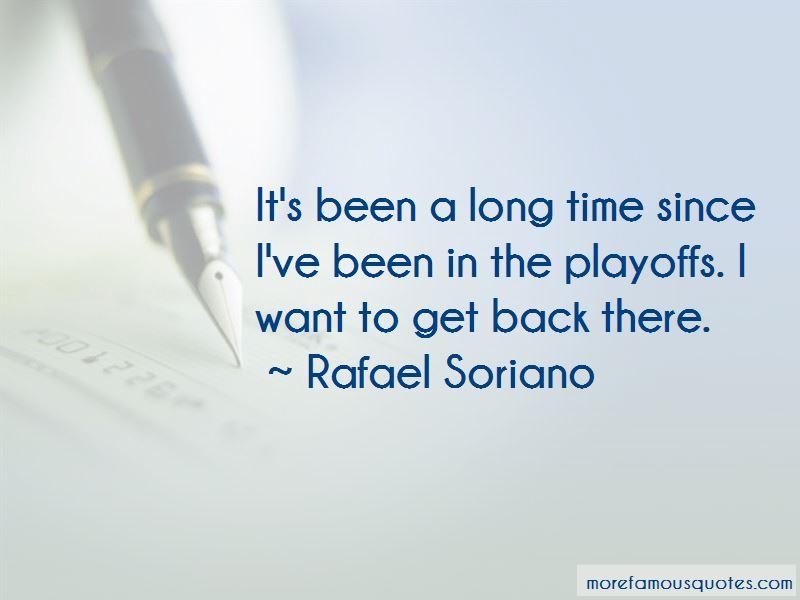 Rafael Soriano Quotes Pictures 3