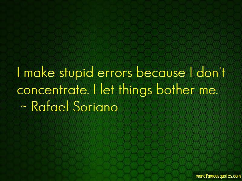 Rafael Soriano Quotes