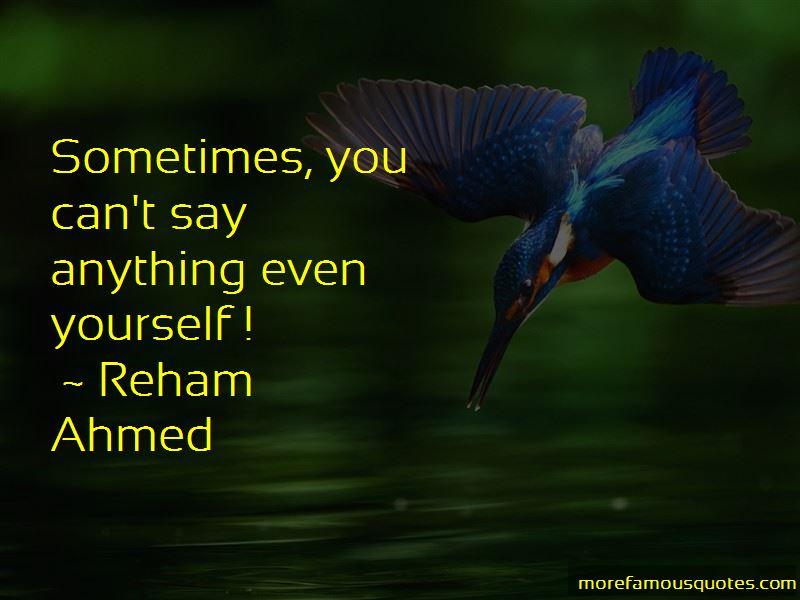 Reham Ahmed Quotes