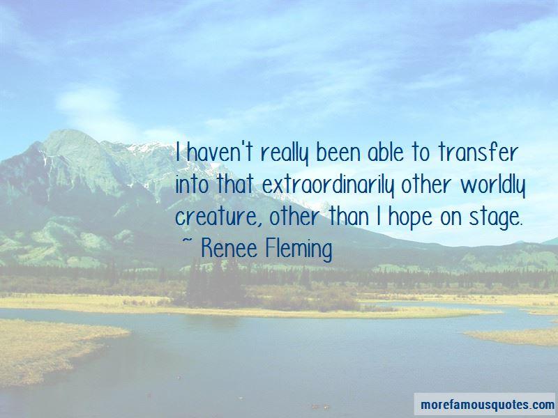 Renee Fleming Quotes