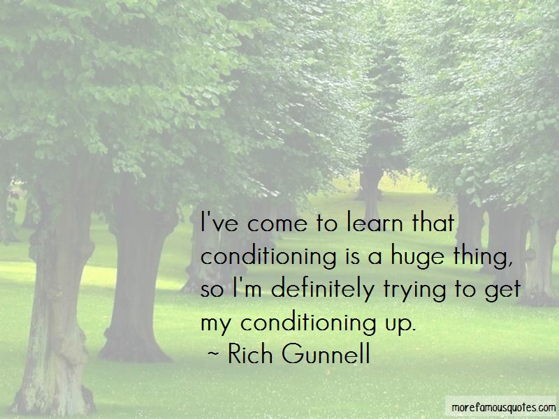 Rich Gunnell Quotes Pictures 2
