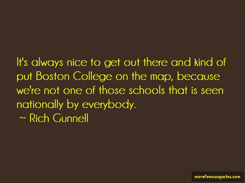 Rich Gunnell Quotes Pictures 3