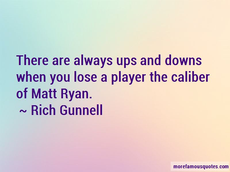 Rich Gunnell Quotes