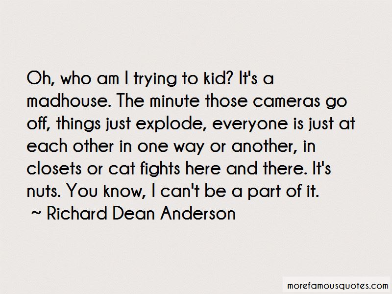 Richard Dean Anderson Quotes Pictures 4