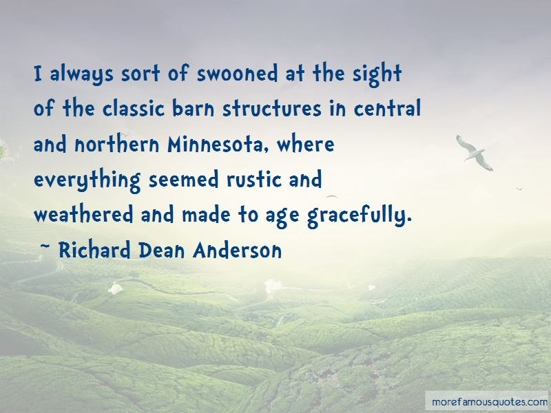 Richard Dean Anderson Quotes