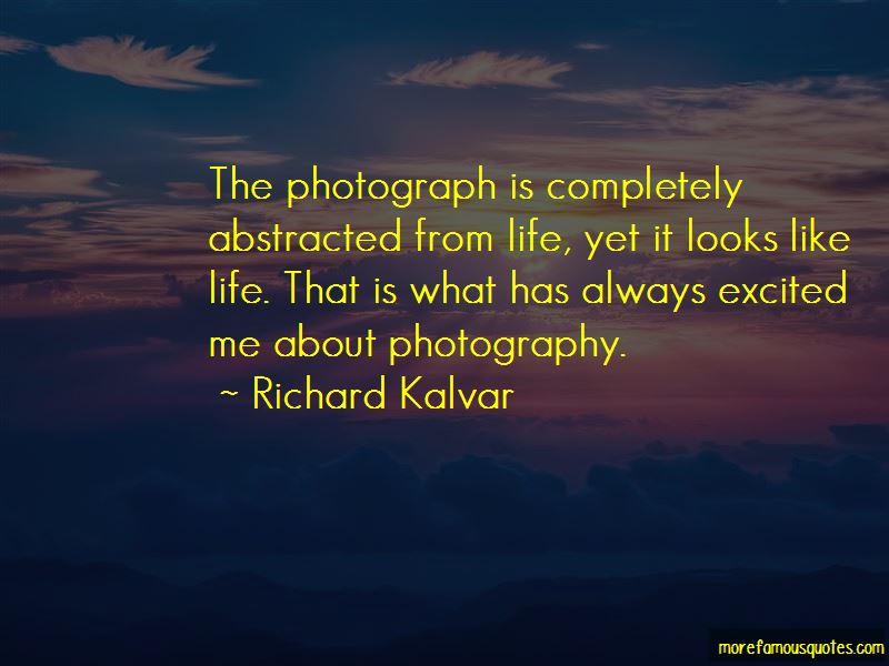 Richard Kalvar Quotes