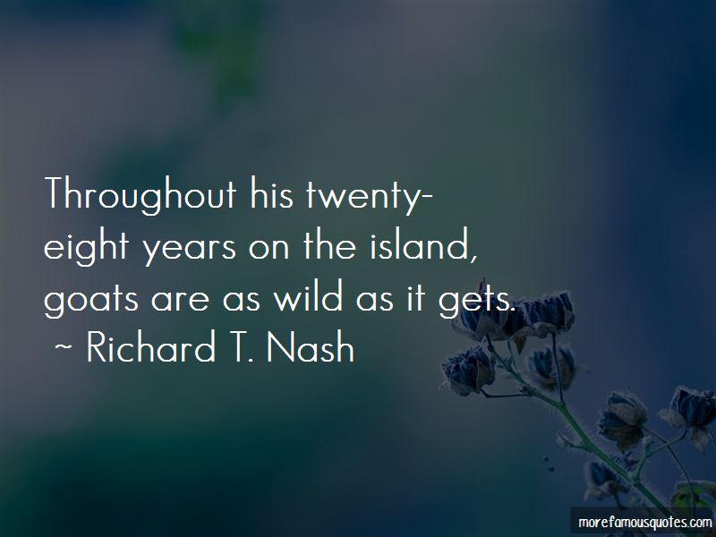 Richard T. Nash Quotes