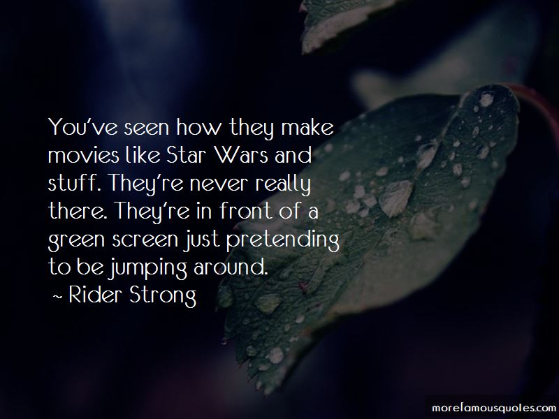 Rider Strong Quotes Pictures 3
