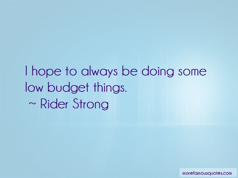 Rider Strong Quotes