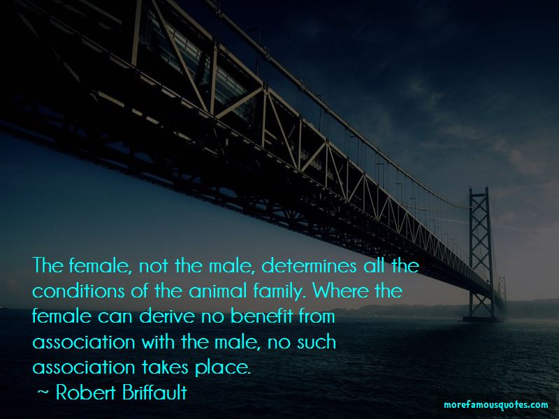 Robert Briffault Quotes Pictures 3