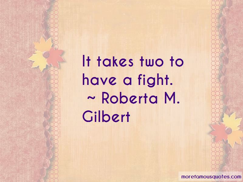 Roberta M. Gilbert Quotes Pictures 2