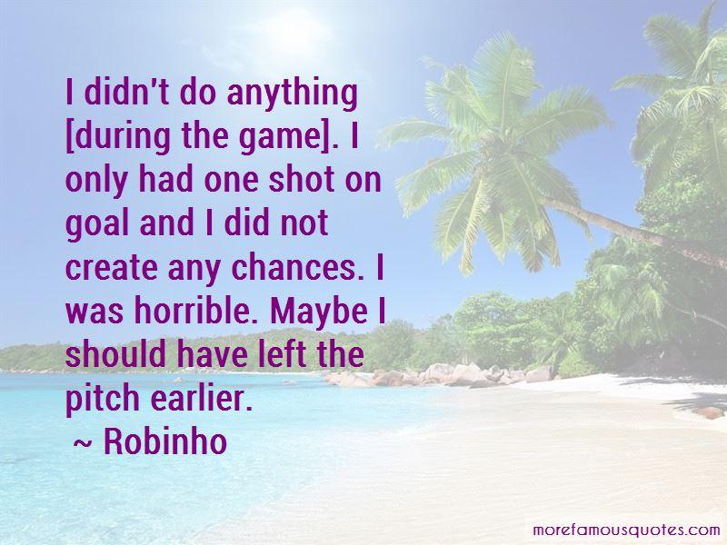 Robinho Quotes Pictures 3