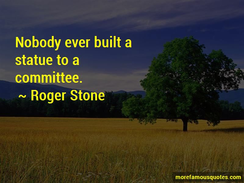 Roger Stone Quotes Pictures 2