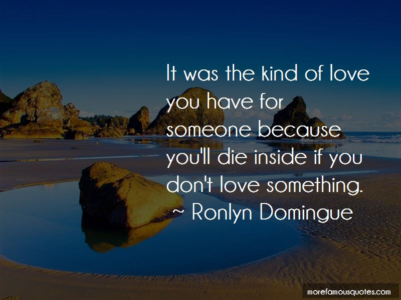 Ronlyn Domingue Quotes