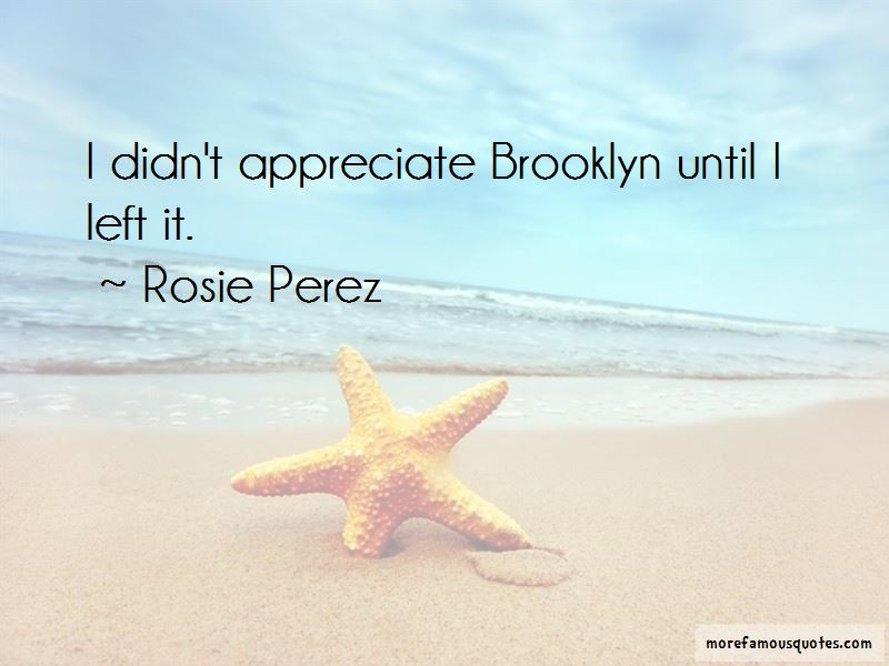 Rosie Perez Quotes Pictures 2