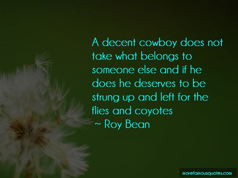 Roy Bean Quotes Pictures 2