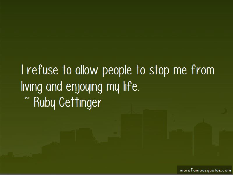 Ruby Gettinger Quotes Pictures 2