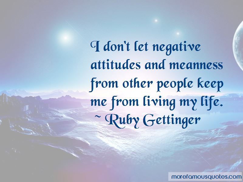 Ruby Gettinger Quotes Pictures 3