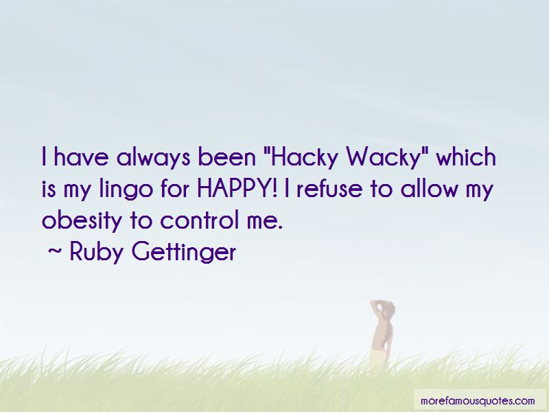 Ruby Gettinger Quotes Pictures 4