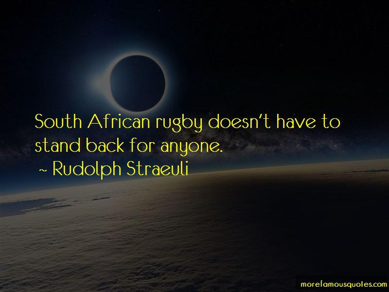 Rudolph Straeuli Quotes Pictures 3