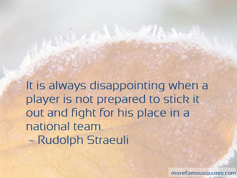 Rudolph Straeuli Quotes