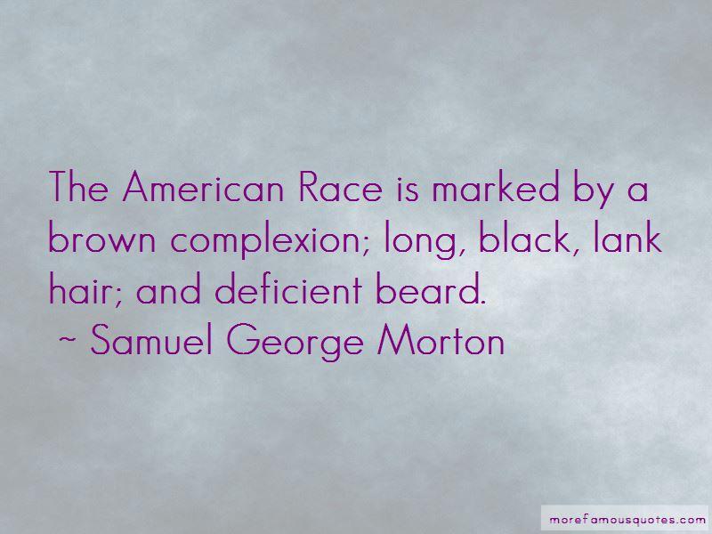Samuel George Morton Quotes Pictures 2