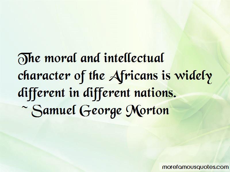 Samuel George Morton Quotes Pictures 3