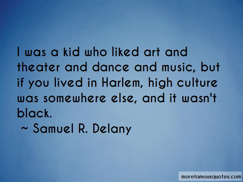 Samuel R. Delany Quotes Pictures 3