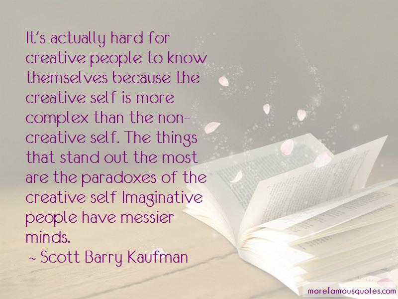 Scott Barry Kaufman Quotes