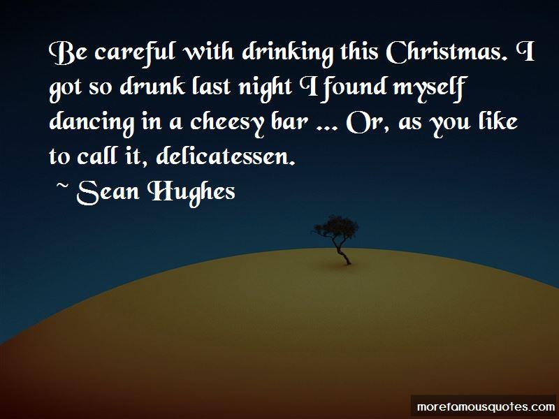 Sean Hughes Quotes