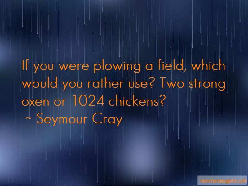 Seymour Cray Quotes Pictures 3