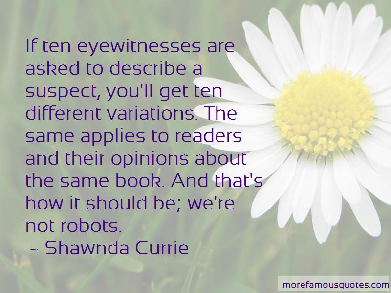 Shawnda Currie Quotes