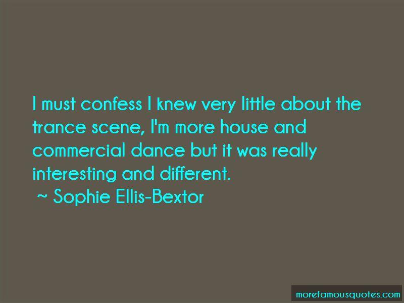 Sophie Ellis-Bextor Quotes Pictures 4