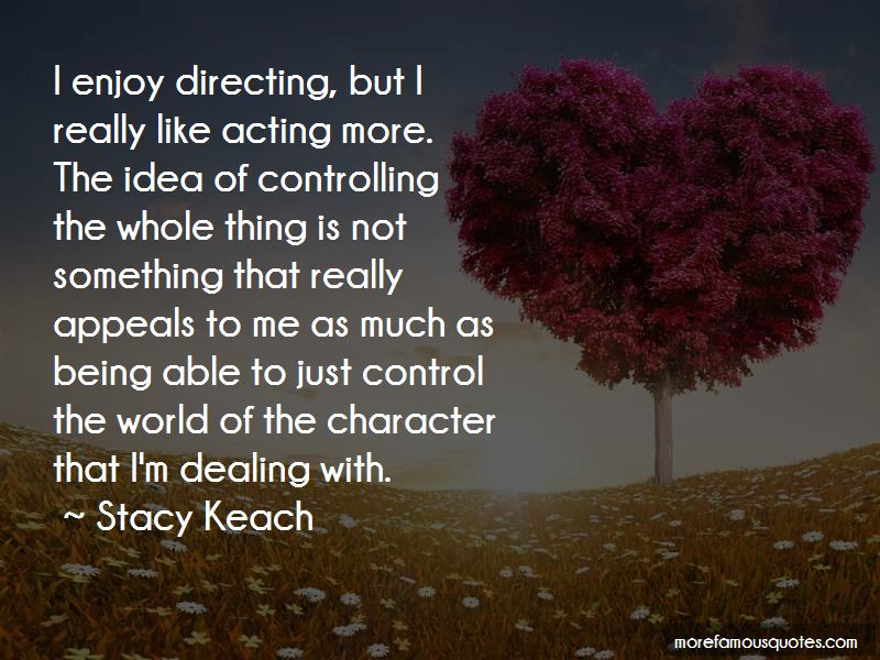 Stacy Keach Quotes Pictures 3