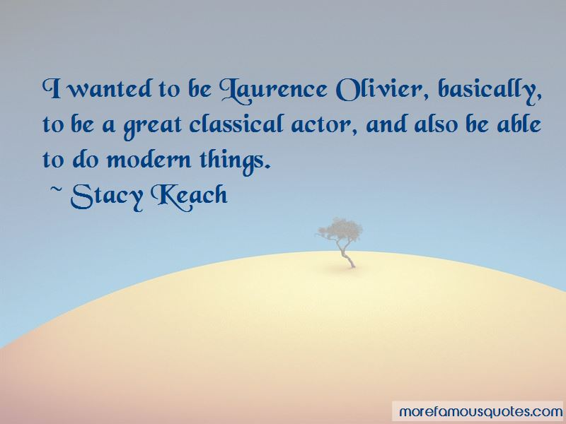 Stacy Keach Quotes Pictures 4