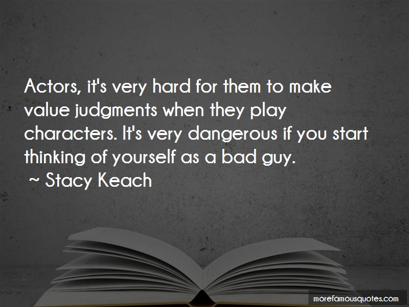 Stacy Keach Quotes